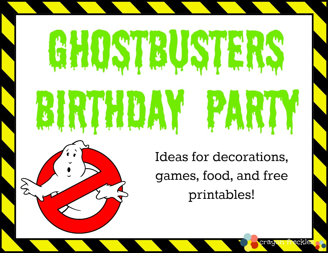 Ghostbusters Birthday Party Do Play Learn